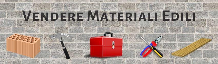 Vendere Materiali Edili