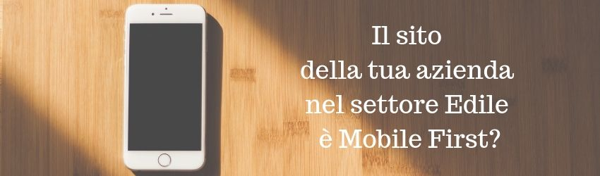 Mobile First settore Edile